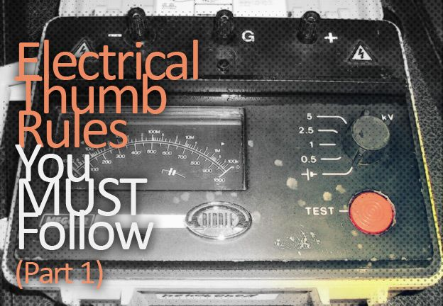 Electrical Thumb Rules You Must Follow Part 1 Eep Electricity Current Transformer Power Engineering