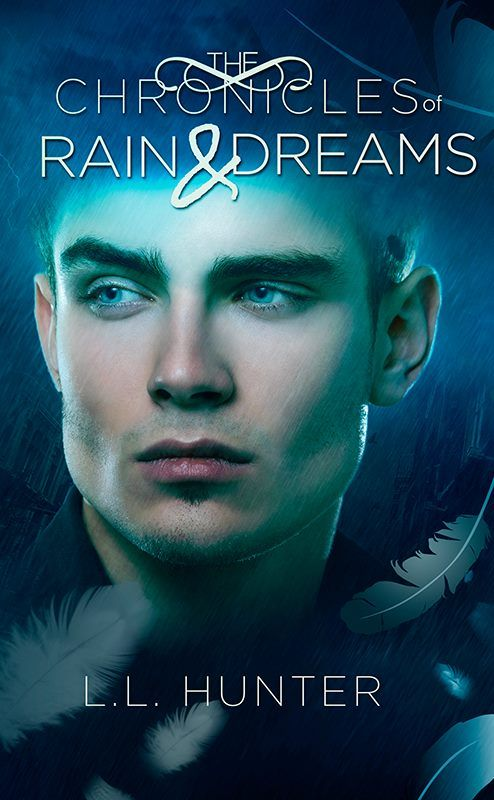 The Chronicles of Rain and Dreams (The Legend of the Archangel #4) by L.L. Hunter Will love prevail over darkness? -