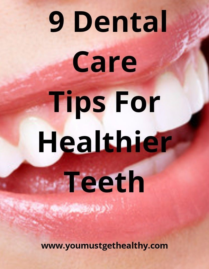 Do you want to have a confident smile? Find out 9 Dental Care Tips For Healthier Teeth #dentalcare