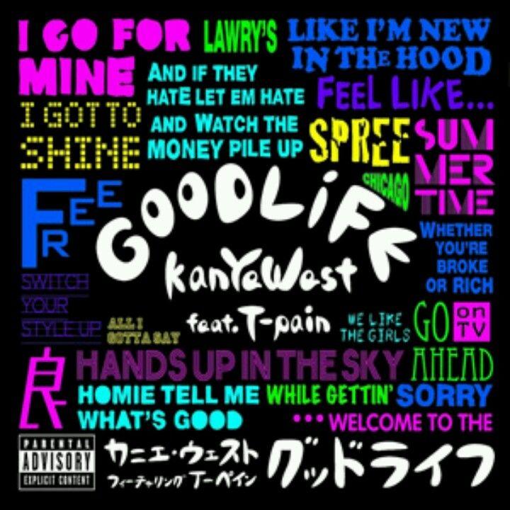 Kanye West Good Life Kanye West Good Life Good Life Lyrics Good Life Kanye