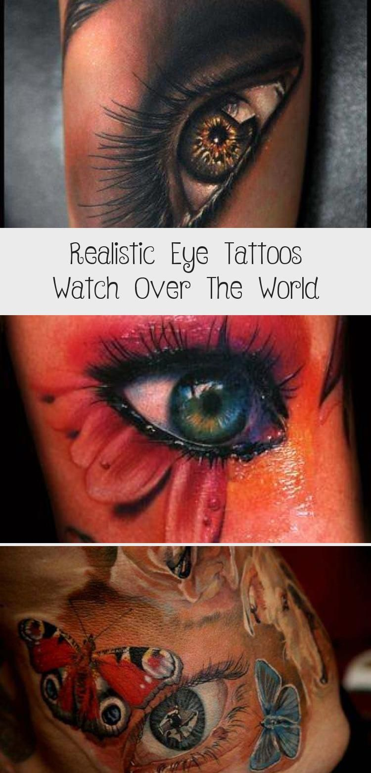 Realistic Eye Tattoos Watch Over The World Tattoos And Body Art In 2020 Realistic Eye Tattoo Eye Tattoo Realism Tattoo