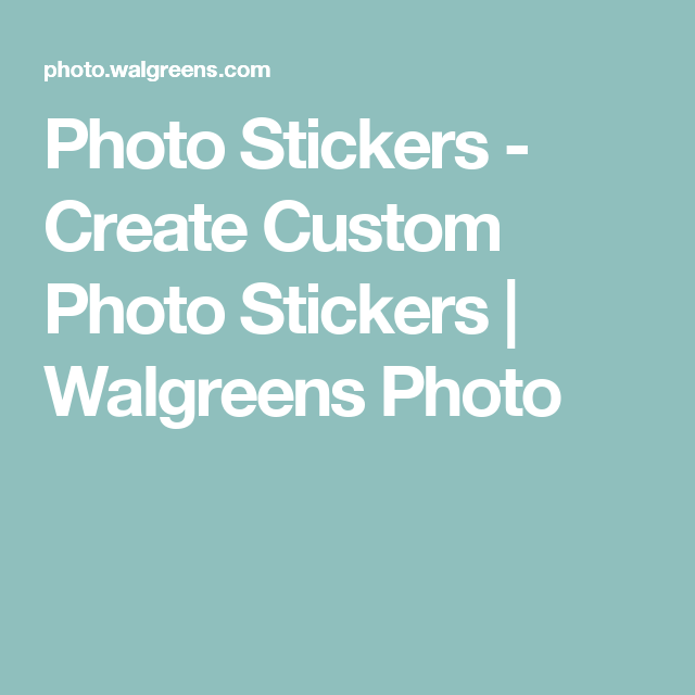 Photo stickers create custom photo stickers walgreens photo