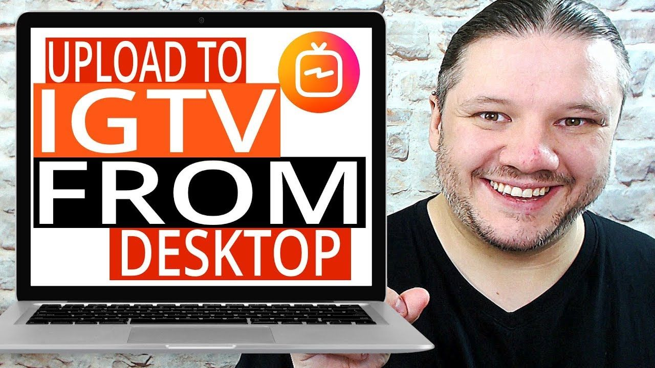 How To Upload To Igtv From Desktop Step By Step Tutorial For Instagram Tv Step Tutorials Tutorial Instagram