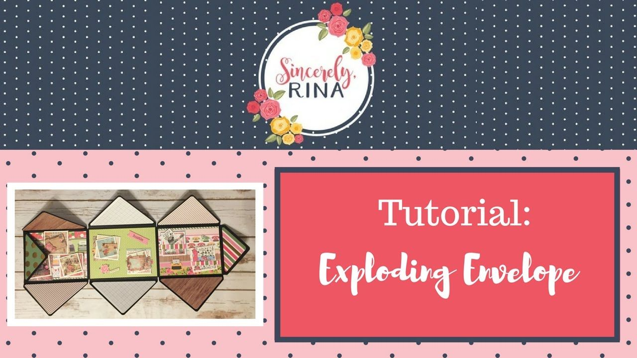 Exploding Envelope Tutorial- 2 Projects
