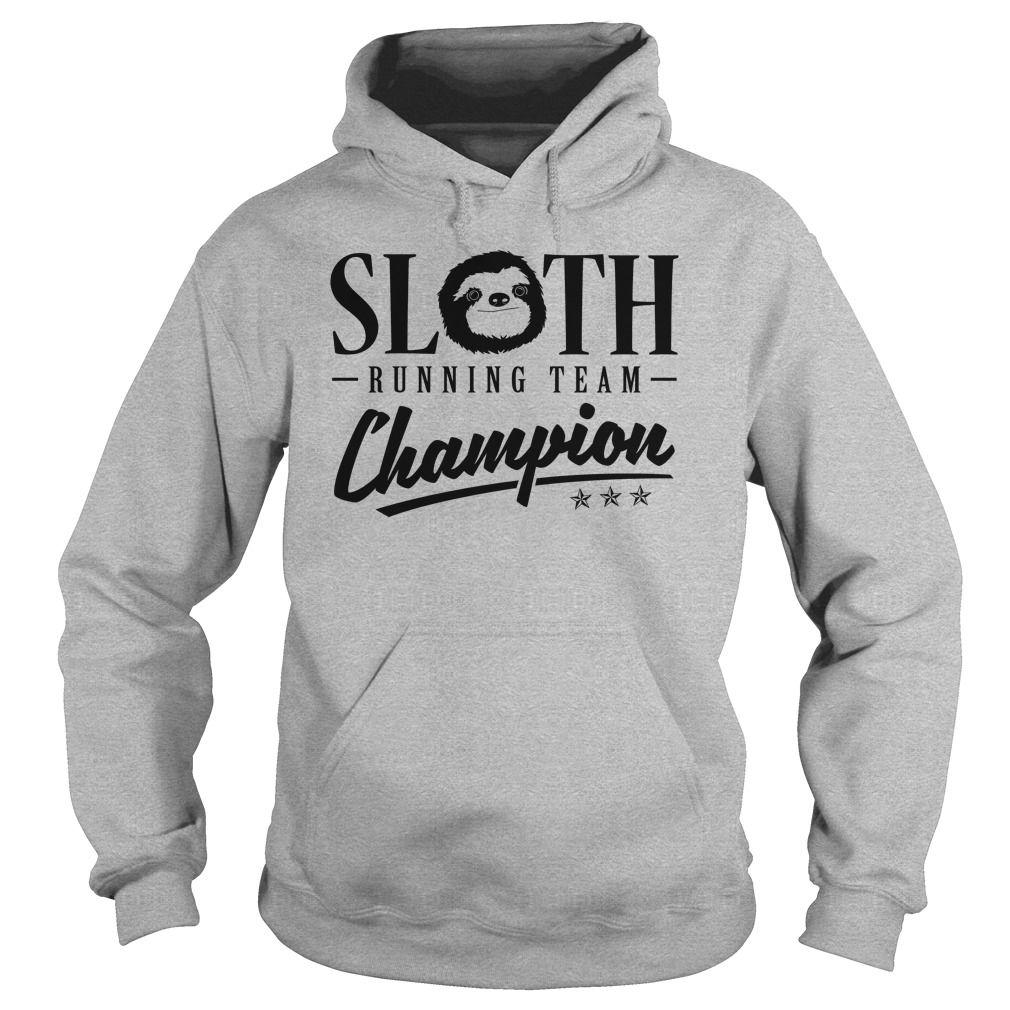 Sloth Running Team Champion Hoodie Running Gear Shirts Pi Day Shirts Hoodies