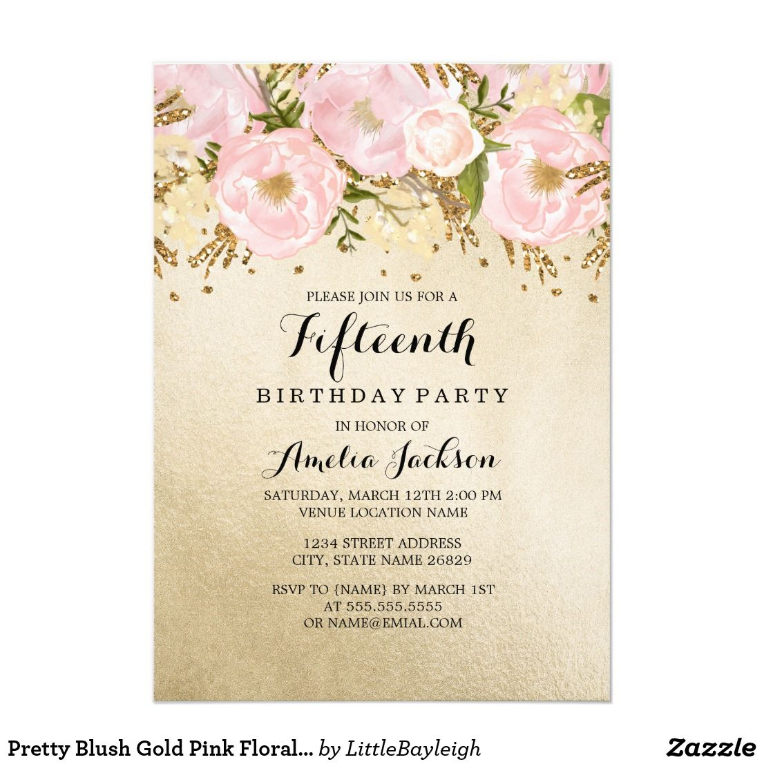 Pretty Blush Gold Pink Fl 15th Birthday Card More Invitations In The Little Bayleigh We Have Used Artwork From