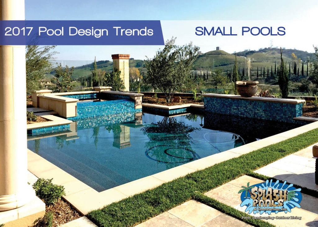 2017 Pool Design Trends, Small Pools
