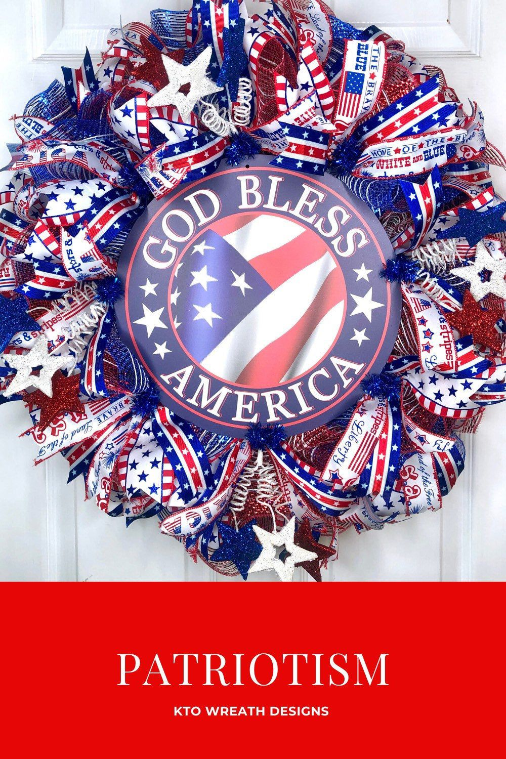 Patriotic Wreath, God Bless America Wreath, 4th of July Wreath, Memorial Day Wreath, Patriotic Sign, Veterans Day Wreath, Independence Day