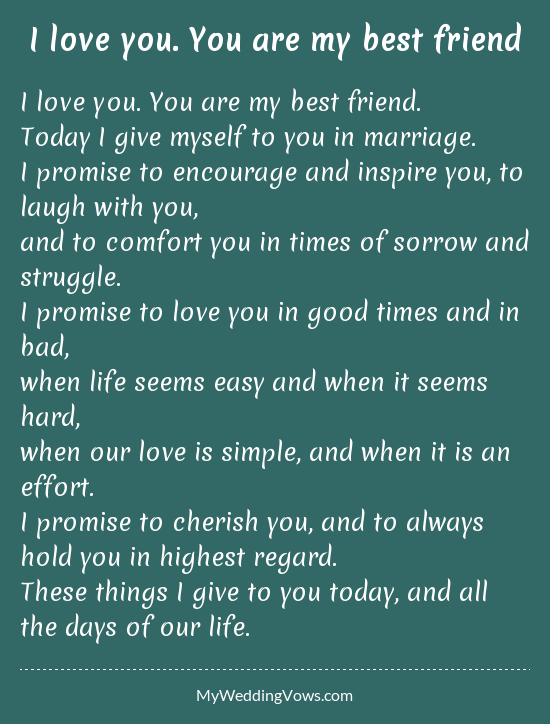 I Love You You Are My Best Friend Vows Quotes Wedding Vows Quotes Best Wedding Vows