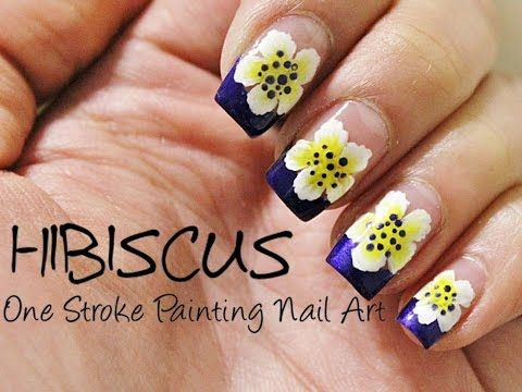 Hibiscus One Stroke Painting Nails Youtube Nails Nail Paint Flower Nails