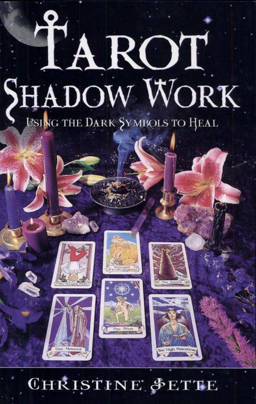 Tarot Shadow Work Using the Dark Symbols to Heal
