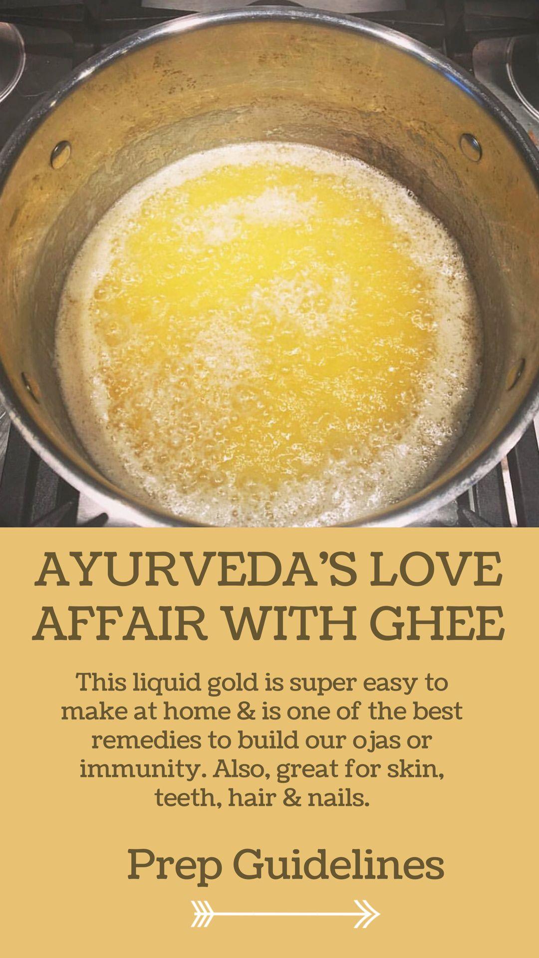 Ayurveda S Love Affair With Ghee Ghee Ayurveda Food