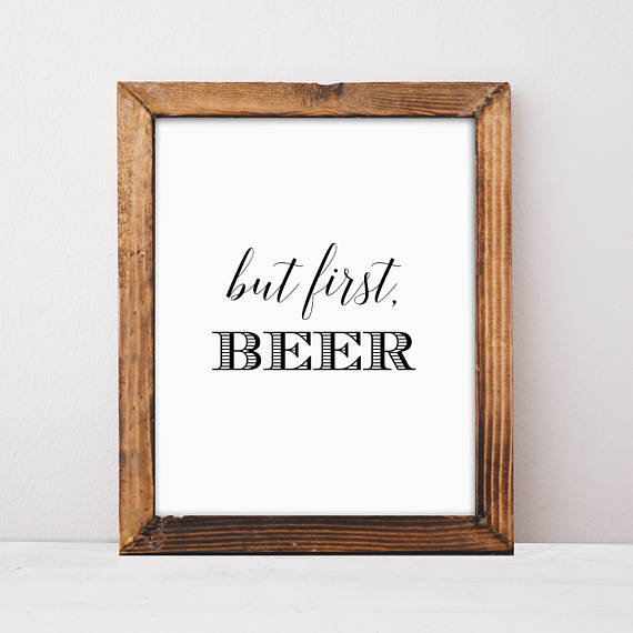 Bar Sign Beer Sign Gift for Him But First Beer Kitchen   Etsy