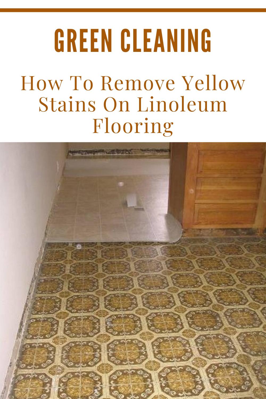 How To Clean Linoleum Stains - arxiusarquitectura
