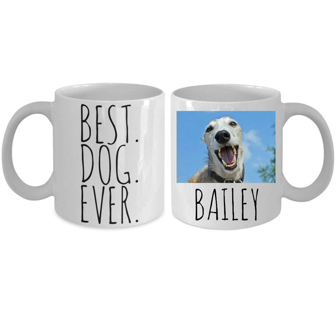 Personalized Dog Mug Best Dog Ever Mug Custom Dog Mug Pet