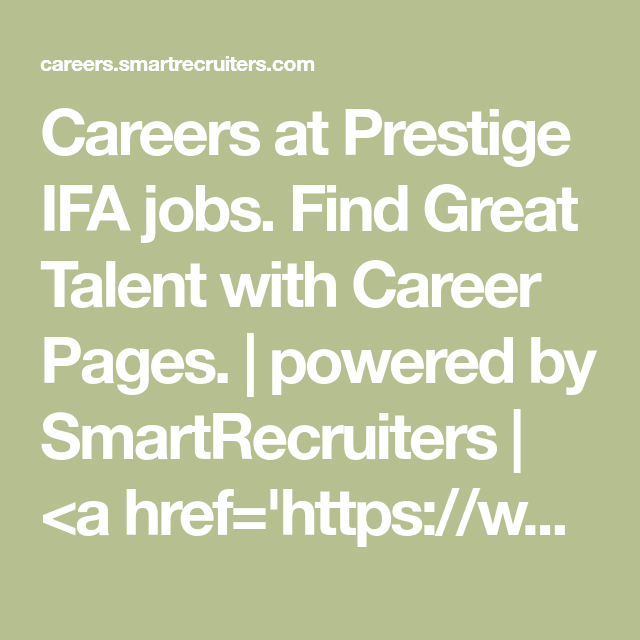 Careers At Prestige Ifa Jobs Find Great Talent With Career Pages