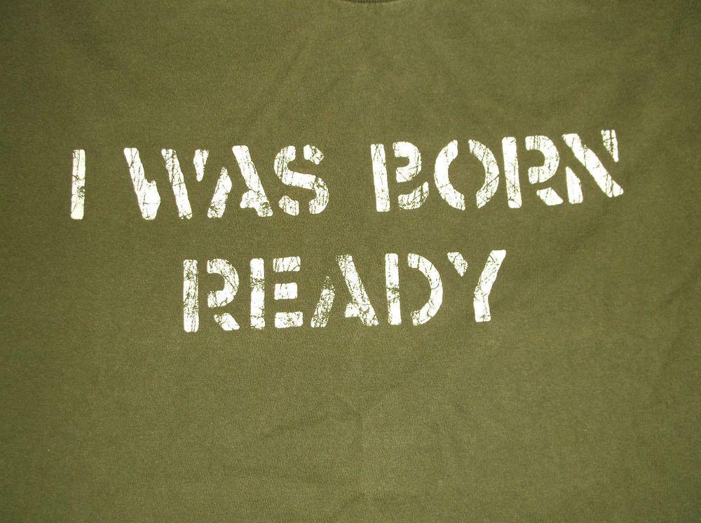 "Men's Aeropostale ""I WAS BORN READY"" T Shirt Green size L 100% Cotton Large #aeropostale #GraphicTee"