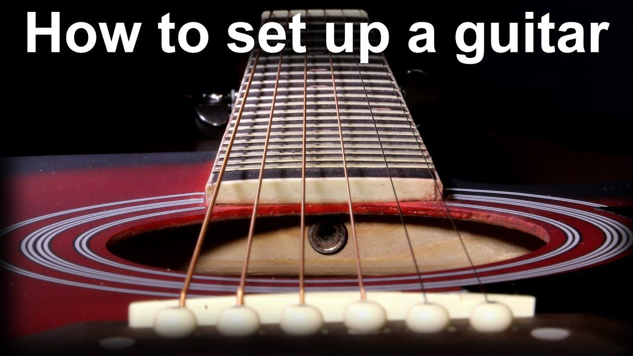 How To Set Up An Acoustic Guitar Adjusting The Action And The Truss Rod Youtube Guitar Playing Guitar Guitar Chords And Lyrics
