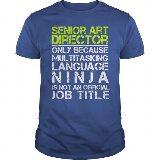 Senior Art Director Only Because Multitasking Language Ninja Is