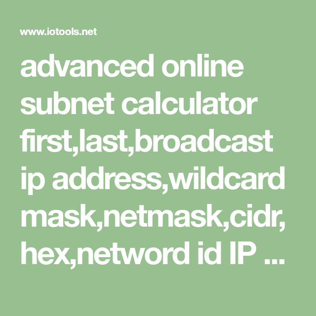advanced online subnet calculator first,last,broadcast ip