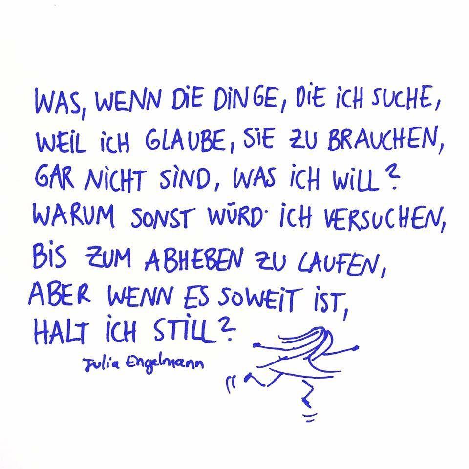 Julia Engelmann On Instagram Aus Meinem Neuen Buch Horbuch Keine Ahnung Ob Das Liebe Ist Seit Dieser Woche Ubera Words Quotes True Words Quotes Deep