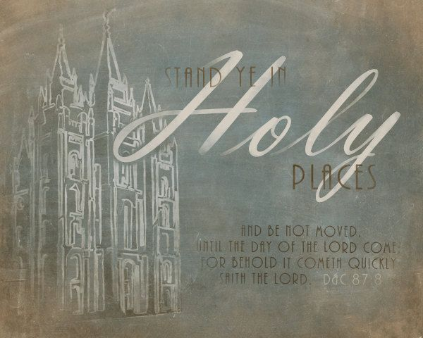 Lds Quotes For Youth: Stand Ye In Holy Places