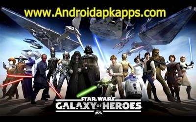 Download Star War Galaxy of Heroes Apk MOD v0 2 113720 Full OBB Data