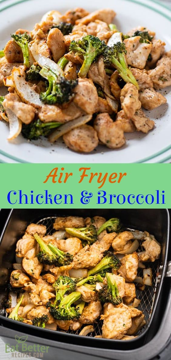 Healthy Air Fried Chicken and Broccoli in Air Fryer | Eat Better Recipes #airfryerrecipes