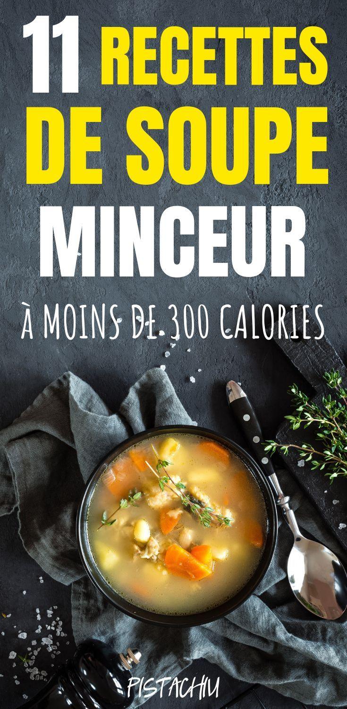 11 recettes de soupe minceur de moins de 300 calories - Pistachiu