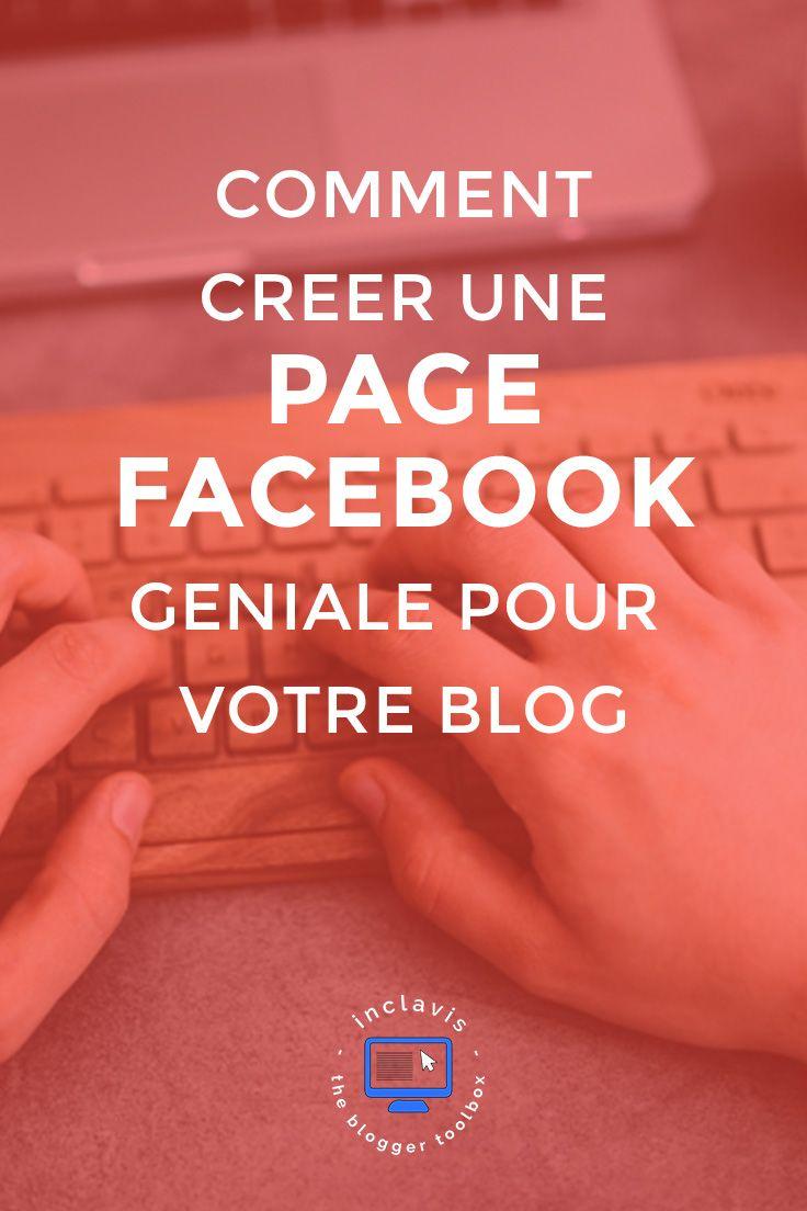 comment cr u00e9er une page facebook pour votre blog