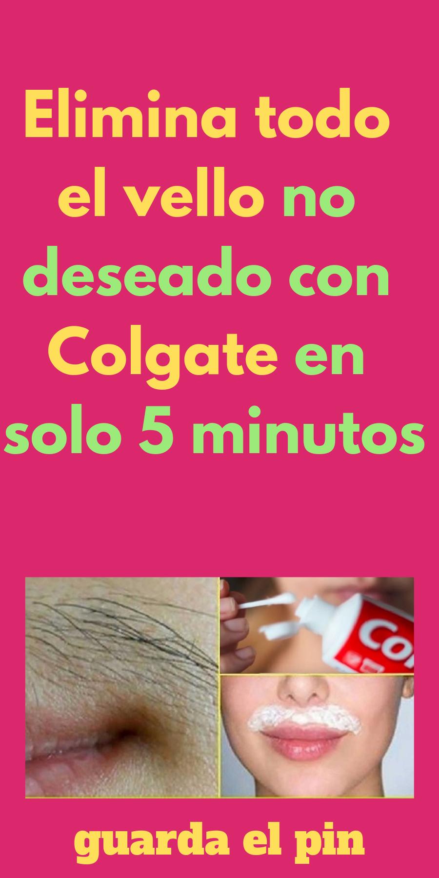 Elimina Todo El Vello No Deseado Con Colgate En Solo 5 Minutos Natural Beauty Tips Skin Beauty Hacks