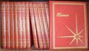L'encyclopédie Tout l'Univers. J'aimais les couvertures rouges et surtout les belles illustrations.