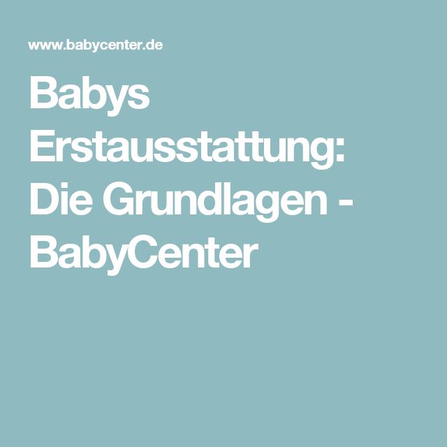 babys erstausstattung die grundlagen babycenter baby essentials pinterest baby. Black Bedroom Furniture Sets. Home Design Ideas
