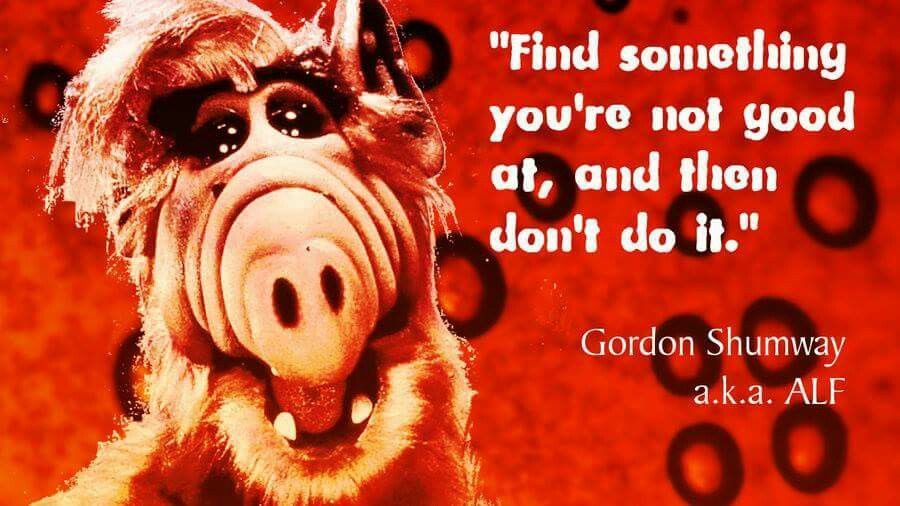 Pin by Jan wyland on Alf | Workplace quotes, Tv show quotes