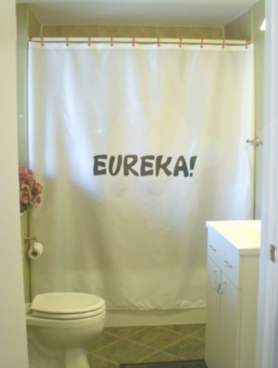 Eureka Quote Shower Curtain I Have Found It By Eternalart On Etsy