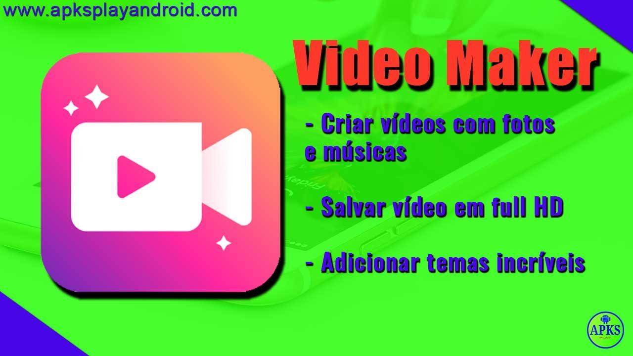 Video Maker Editor De Video Com Fotos E Musica Dicas Fotos