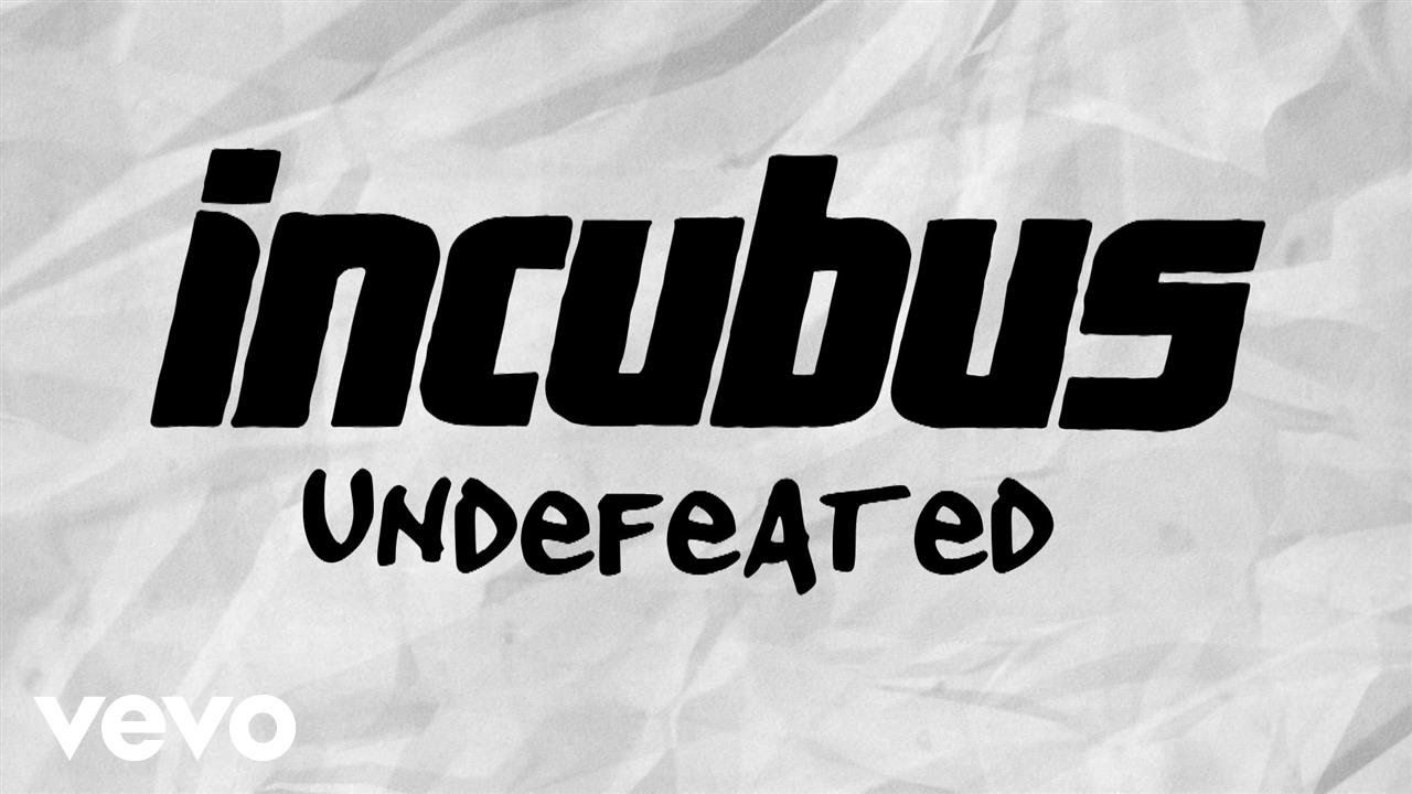 Incubus Undefeated Lyric Video Lyrics Incubus Lyrics Music