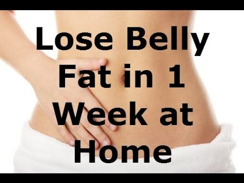 How To Lose Belly Fat In 7 Days For Men & women At Home ...