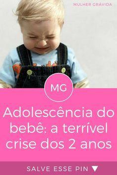 Adolescencia Do Bebe A Terrivel Crise Dos 2 Anos Com Imagens