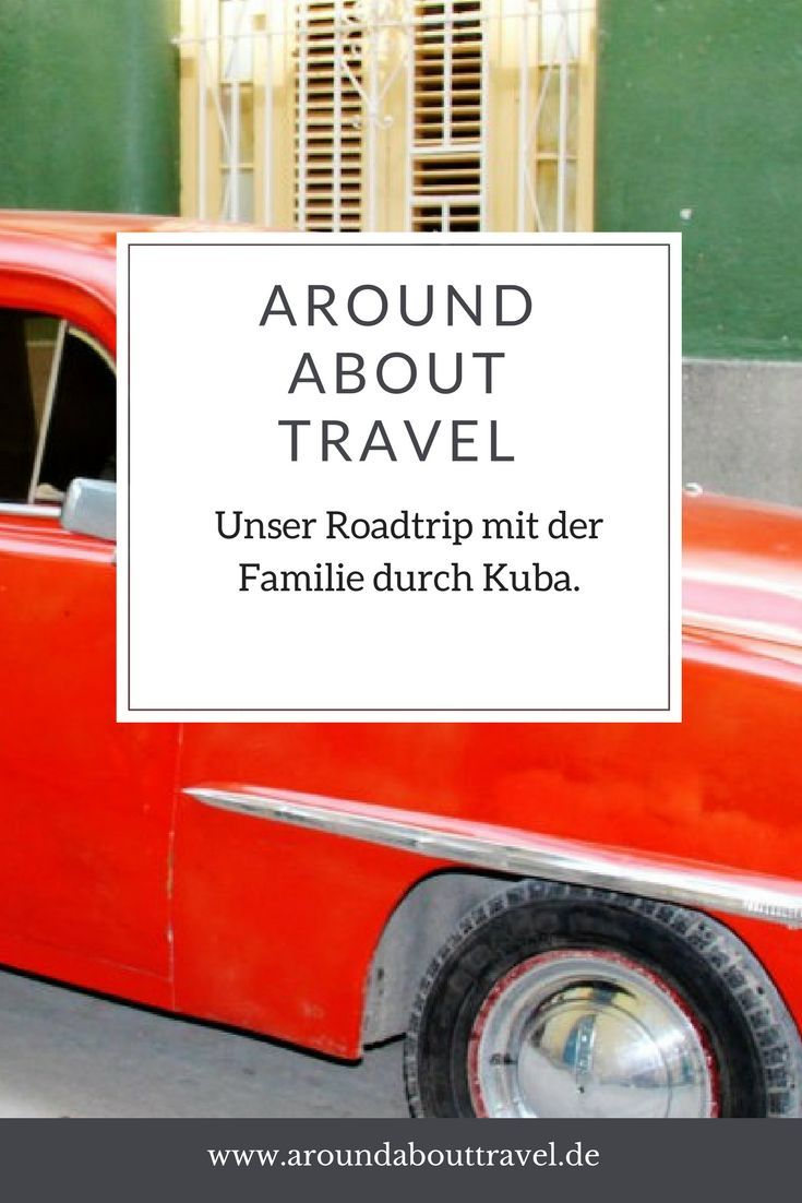Kuba mit Kindern - Around About Travel