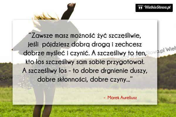Zawsze Masz Możność żyć Szczęśliwie Marek Aureliusz