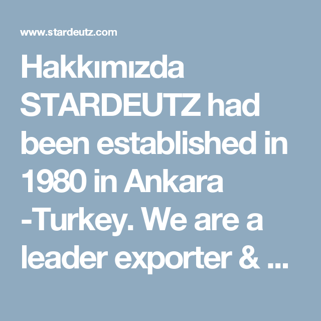 Hakkımızda STARDEUTZ had been established in 1980 in Ankara -Turkey.  We are a leader exporter & distribütör company in engine parts.  At the same time we manufacture some special engine parts for special customer requirements. We export our products to more than 30 countries in the world. Our activities and main product range are as follows.   1) We supply Nural-Kolbenschmitdt-Kink-Goetze-Mondial-AE Borgo Nova-Piston-Ring-Liner Kits for many engine types which are described in our attached…
