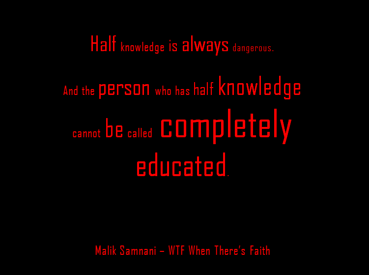 Latest HD Half Knowledge Is Dangerous Quote