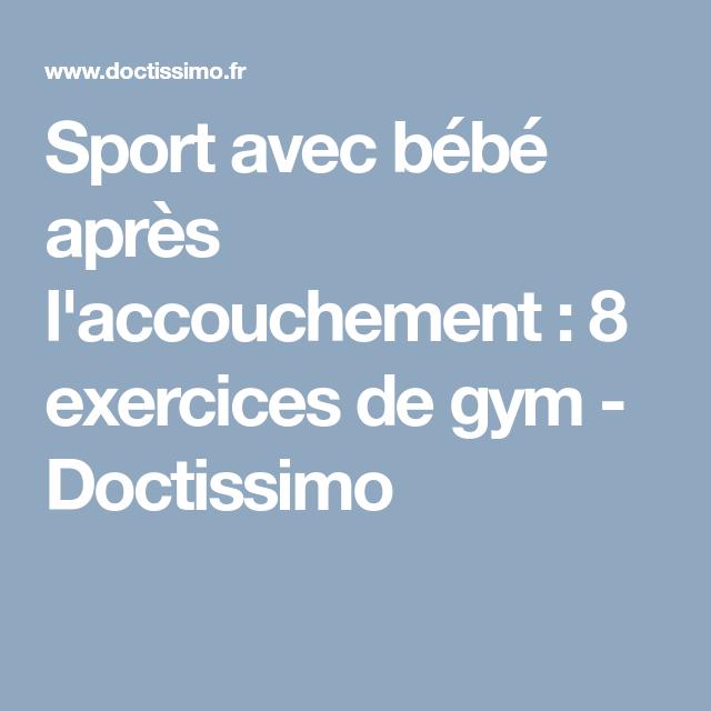 Sport avec bébé après l'accouchement : 8 exercices de gym ...