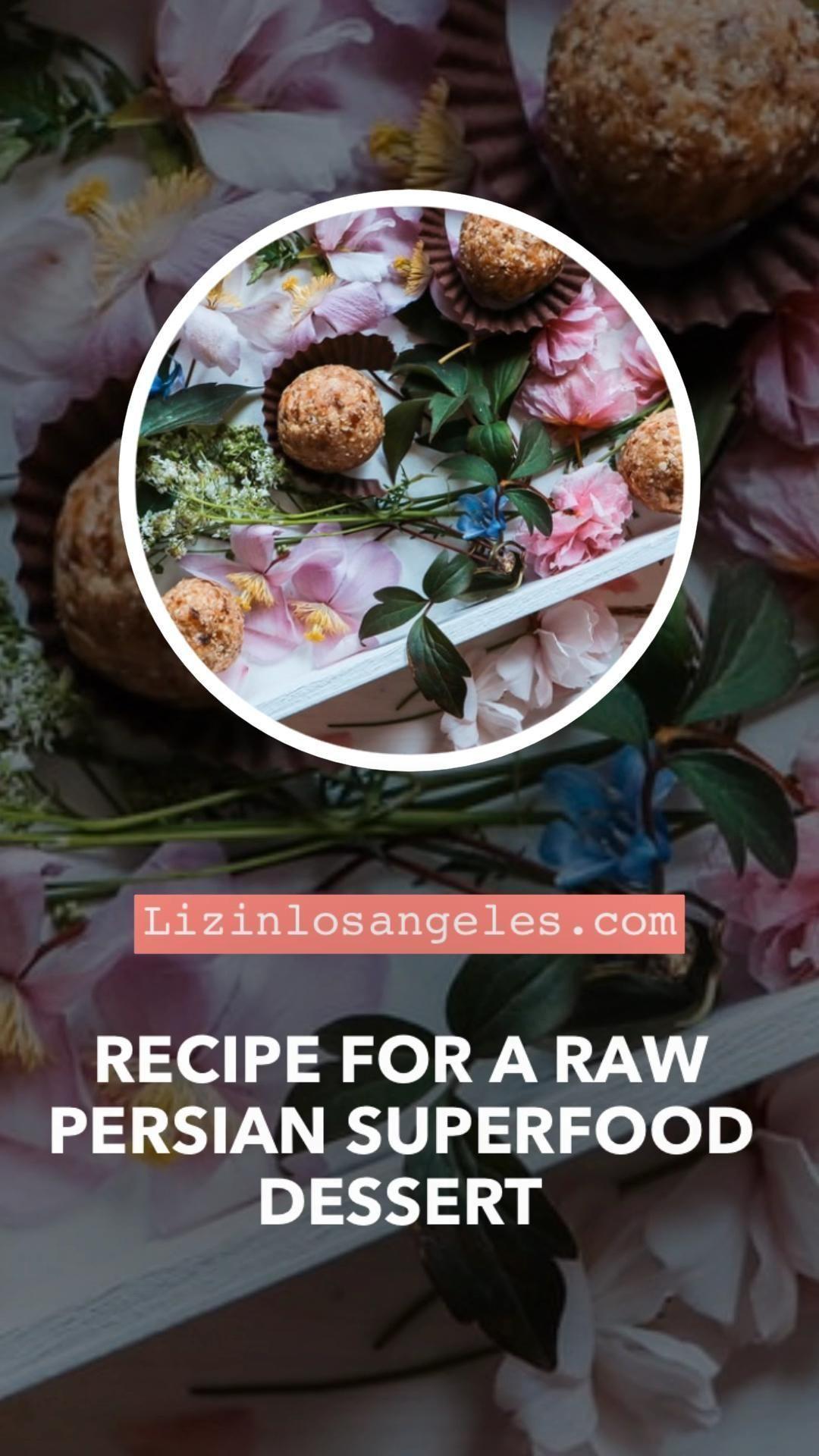 Recipe For A Raw Persian Superfood Dessert Liz In Los Angeles Halva Recipes Halva Recipes In 2020 Raw Dessert Recipes Raw Vegan Dessert Recipes Raw Vegan Recipes