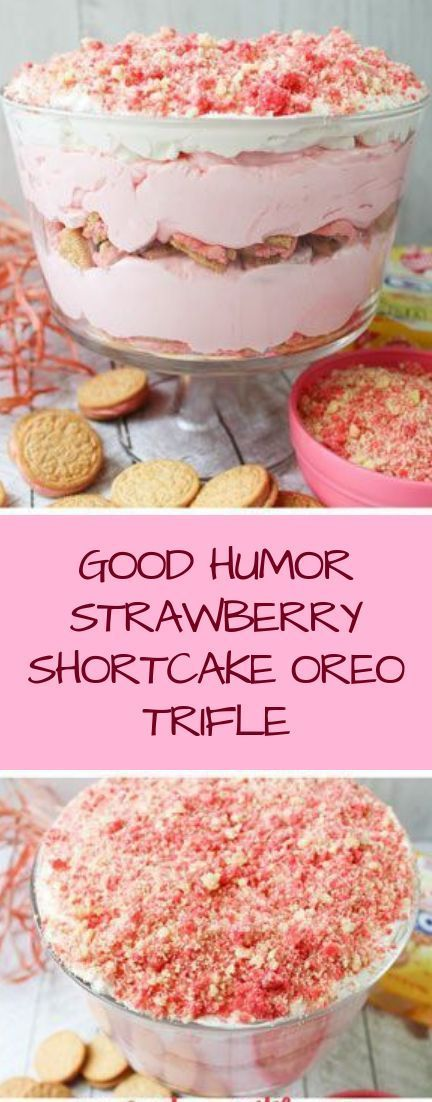 GOOD HUMOR STRAWBERRY SHORTCAKE OREO TRIFLE #desserts #cakerecipe #chocolate