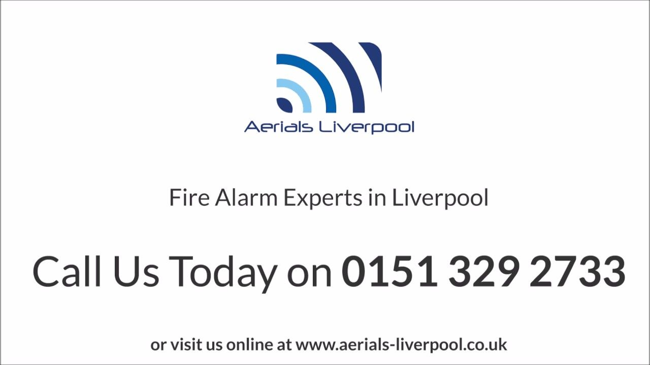 Fire Alarms Liverpool | Aerials Liverpool
