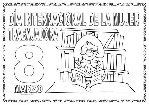 Dibujos Para Colorear 8 De Marzo Educación Ccss Mujer