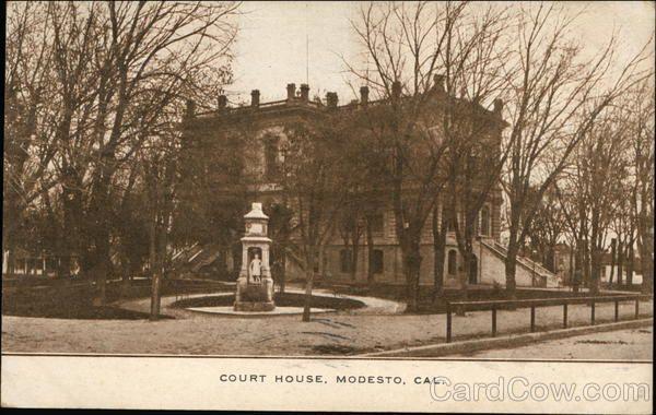 Court House Modesto Ca Old Pics Pinterest Modesto