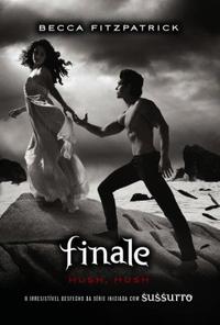TDB Audiobooks: Finale - Hush Hush Livro 4 - Becca Fitzpatrick - O...